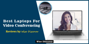 Best-Laptops-For-Video-Conferencing