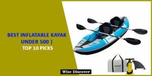 Best-inflatable-kayak-under-500