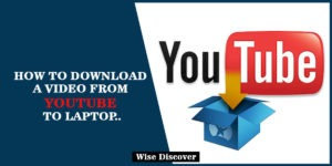 How-to-Download-a-Video-from-YouTube-to-Laptop