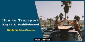 How-to-Transport-Kayak-and-Paddleboard