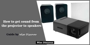 How-to-get-sound-from-the-projector-to-speakers