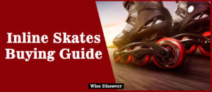 Inline-Skates-Buying-Guide